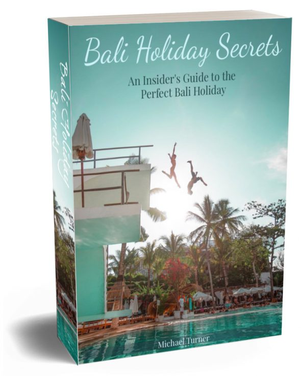 Bali Holiday Secrets - Buy The Book